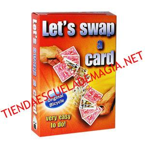 LET'S SWAP A CARD